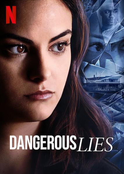 Dangerous Lies on Netflix USA