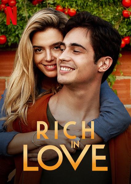 Rich in Love on Netflix USA