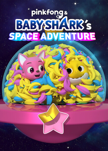 Pinkfong & Baby Shark's Space Adventure on Netflix USA