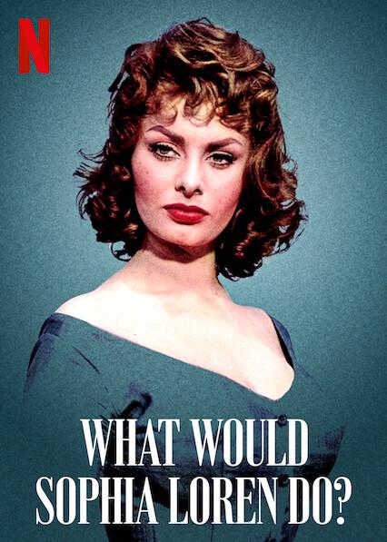 What Would Sophia Loren Do? on Netflix USA