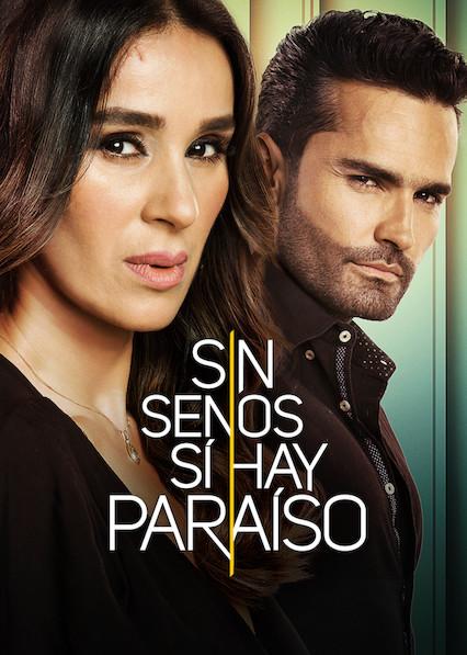 Sin senos sí hay paraíso on Netflix USA