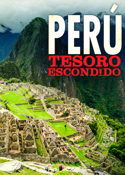 Perú: Tesoro escondido on Netflix USA