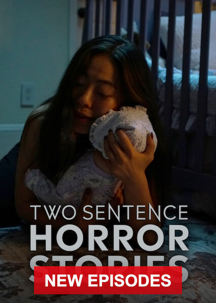 Two Sentence Horror Stories on Netflix USA