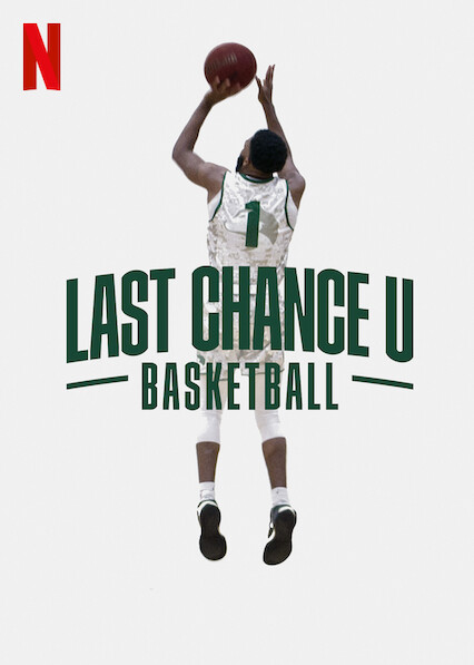 Last Chance U: Basketball on Netflix USA