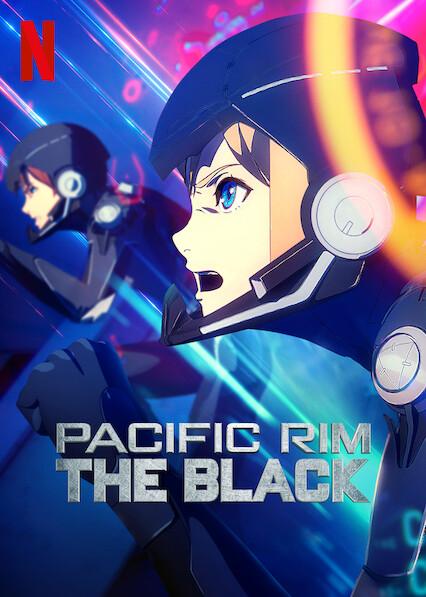 Pacific Rim: The Black on Netflix USA