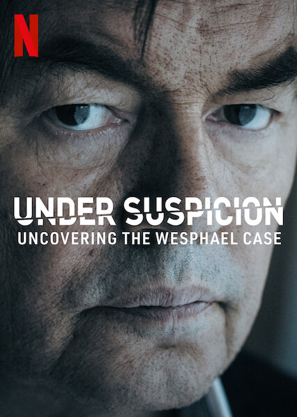 Under Suspicion: Uncovering the Wesphael Case on Netflix USA