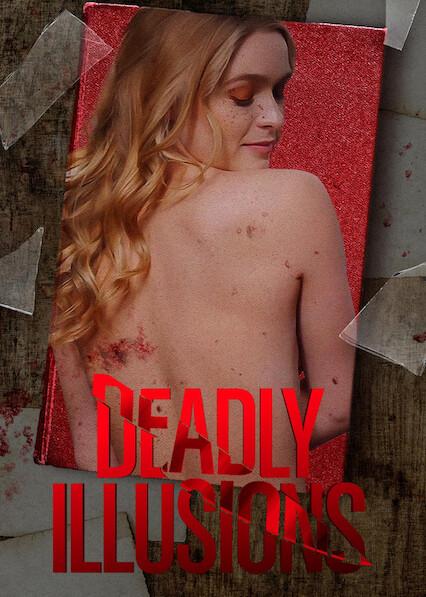 Deadly Illusions on Netflix USA