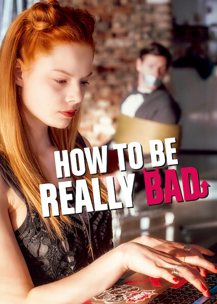 How to Be Really Bad on Netflix USA