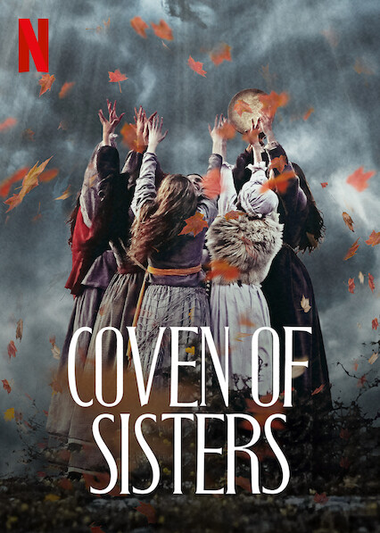 Coven of Sisters on Netflix USA