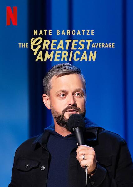 Nate Bargatze: The Greatest Average American on Netflix USA